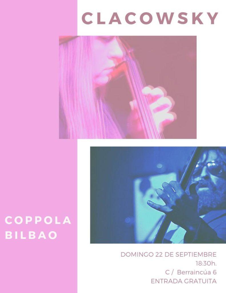Clacowsky en Coppola Bilbao