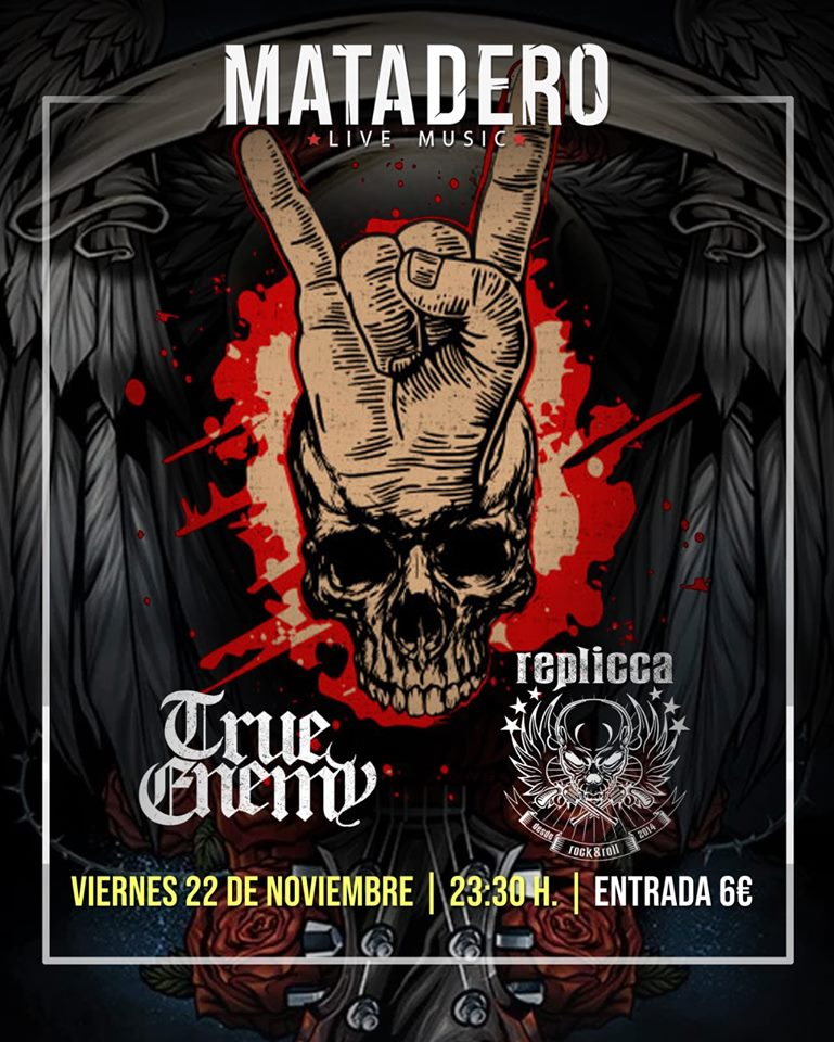 True Enemy + Replicca en Matadero Live Music