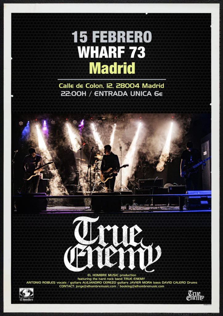 True Enemy en Wharf 73